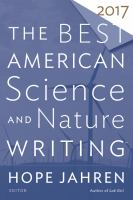 Best American Science and Nature Writing 2017