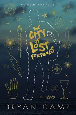 Cover image for The City of Lost Fortunes