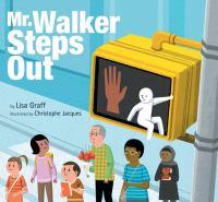Mr. Walker Steps Out