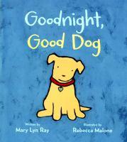 GOODNIGHT, GOOD DOG [board Book]