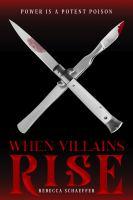 When villains rise
