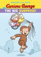 Margret & H.A. Rey's Curious George in the Big Surprise!