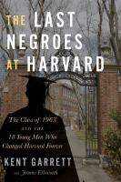 Cover of The Last Negroes at Harvar