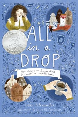 All in a Drop: How Antony Van Leeuwenhoek Discovered an Invisible World(book-cover)