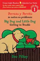 Perrazo y Perrito se meten en problemas