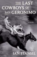 LAST COWBOYS OF SAN GERONIMO