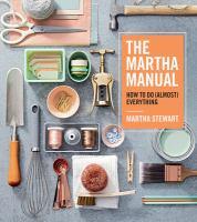The Martha Manual