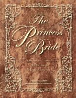 The princess bride : S. Morgenstern's classic tale of true love & high adventure