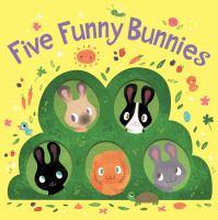 Five Funny Bunnies (board Book).