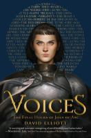 Voices : The Final Hours of Joan of Arc