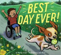 Best day ever!1 volume (unpaged) : color illustrations ; 24 x 27 cm