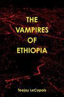 Vampires of Ethiopia