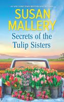 Secrets of the Tulip Sisters.