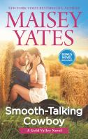 Smooth-talking Cowboy / Maisey Yates