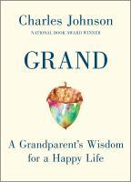 Grand : a grandparent's wisdom for a happy life
