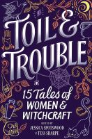 Toil & Trouble