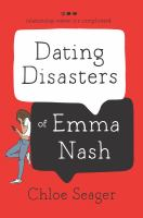 The Dating Disasters of Emma Nash