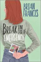 Break in Case of Emergency