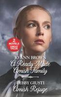 A Ready-made Amish Family ; Amish Refuge