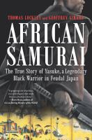 YASUKE: IN SEARCH OF THE AFRICAN SAMURAI