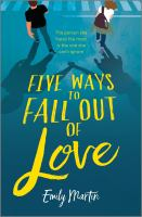 Five ways to fall out of love