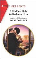 A Hidden Heir To Redeem Him (Original)