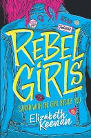 Rebel Girls413 pages ; 22 cm