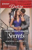 From Seduction to Secrets