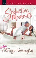 Seductive Moments