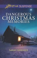 Dangerous Christmas Memories