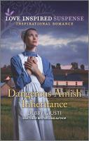 Dangerous Amish Inheritance