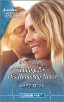 Falling for His Runaway Nurse