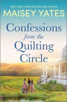 Confessions from the quilting circle : a novel