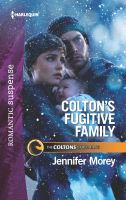 Colton's Fugitive Family