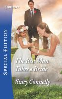 The Best Man Takes A Bride