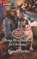Bring Me A Maverick For Christmas! (Original)