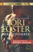Mr. November & Riding the Storm