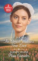 The Amish Widow's New Love ; Plain Outsider