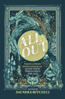 All out : the no-longer-secret stories of queer teens throughout the ages