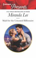 Maid for the untamed billionaire