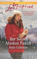 Her Secret Alaskan Family