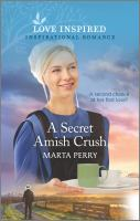 A SECRET AMISH CRUSH (ORIGINAL)