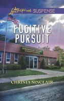 Fugitive Pursuit