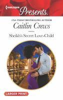 Sheikh's Secret Love-child