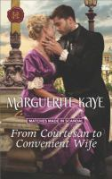 From Courtesan to Convenient Wife