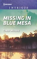 Missing in Blue Mesa