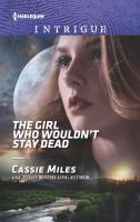 The Girl Who Wouldn't Stay Dead