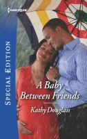 A Baby Between Friends