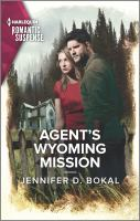 Agent's Wyoming Mission