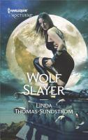 Wolf Slayer